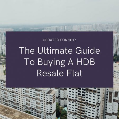 Ultimate Guide To buying a HDB resale flat 2017 by Stacked Homes. Buy Sell Rent Direct, no commissions!